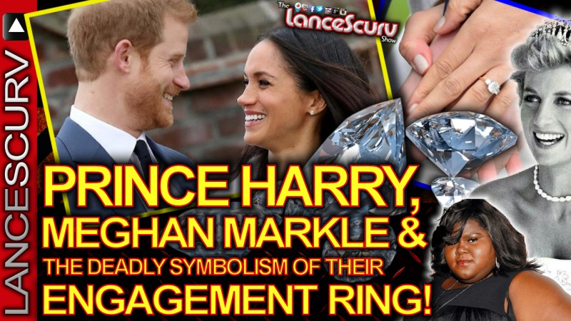 PRINCE HARRY, MEGHAN MARKLE & The Deadly Symbolism Of Their ENGAGEMENT RING! - The LanceScurv Show