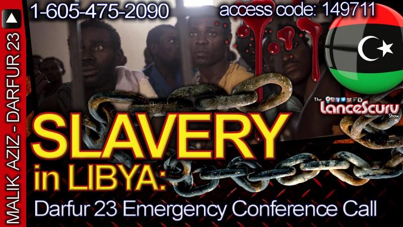 Slavery in Libya: Darfur 23 Emergency Conference Call!
