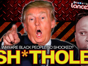 "Why Are Black People So Shocked At Donald Trump's Haitian ""Shithole"" Statement?"