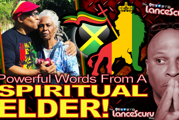 Powerful Words From A SPIRITUAL ELDER! – The LanceScurv Show