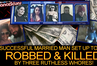 Successful Married Man Set Up To Be Robbed & Killed By Three Ruthless Whores! – The LanceScurv Show