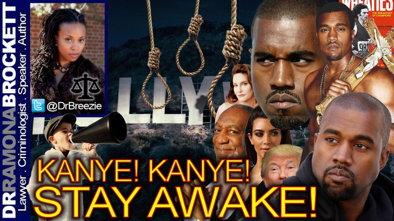 KANYE! KANYE! STAY AWAKE! - The Dr. Ramona Brockett Show