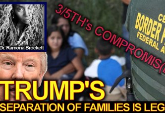 Trump's Separation Of Families Is Legal! – The Dr. Ramona Brockett Show
