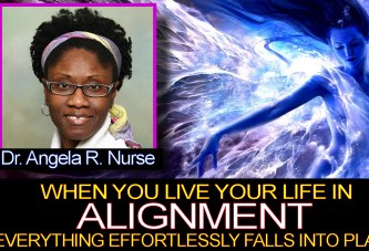 "Dr. Angela: ""When You Live Your Life In Alignment, Everything Effortlessly Falls Into Place!"""
