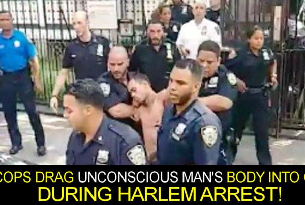 Cops Drag Unconscious Man's Body Into Car During Harlem Arrest! – The LanceScurv Show