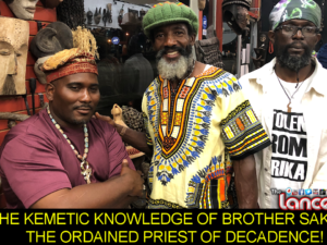 THE KEMETIC KNOWLEDGE OF BROTHER SAKHEP: THE ORDAINED PRIEST OF DECADENCE! – The LanceScurv Show