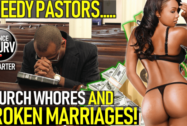 GREEDY PASTORS, CHURCH WHORES & BROKEN MARRIAGES! – B.L. CARTER ON The LanceScurv Show