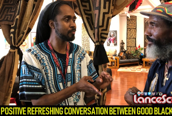A POSITIVE REFRESHING CONVERSATION BETWEEN GOOD BLACK MEN! – The LanceScurv Show