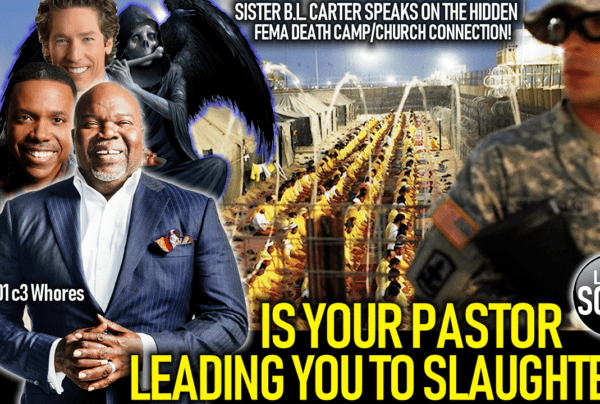 IS YOUR PASTOR LEADING YOU TO SLAUGHTER? – Sister B.L. Carter On The LanceScurv Show
