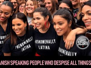 SPANISH SPEAKING PEOPLE WHO DESPISE ALL THINGS BLACK!