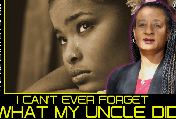 I CAN'T EVER FORGET WHAT MY UNCLE DID! – THE BL CARTER SHOW