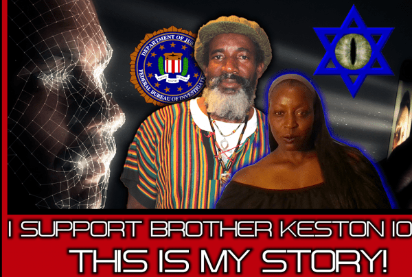 I SUPPORT BROTHER KESTON 100%: THIS IS MY STORY! – RAINETTA JONES