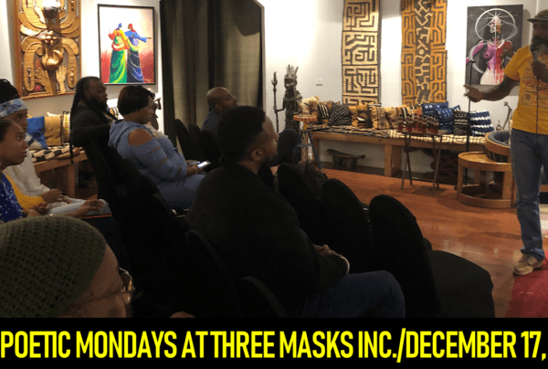 POETIC MONDAYS AT THREE MASKS INC./DECEMBER 17, 2018