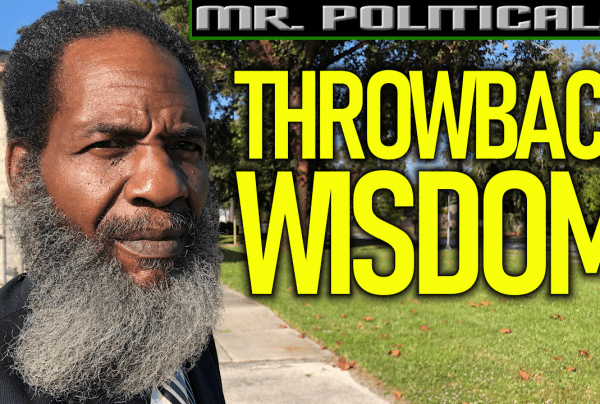 THROWBACK WISDOM: JUICY TIDBITS OF FREE FLOWING RANDOM NUGGETS OF TRUTH! – The LanceScurv Show