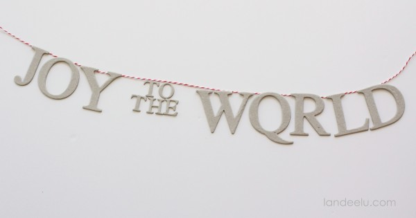 Joy To the World Chipboard Banner layout