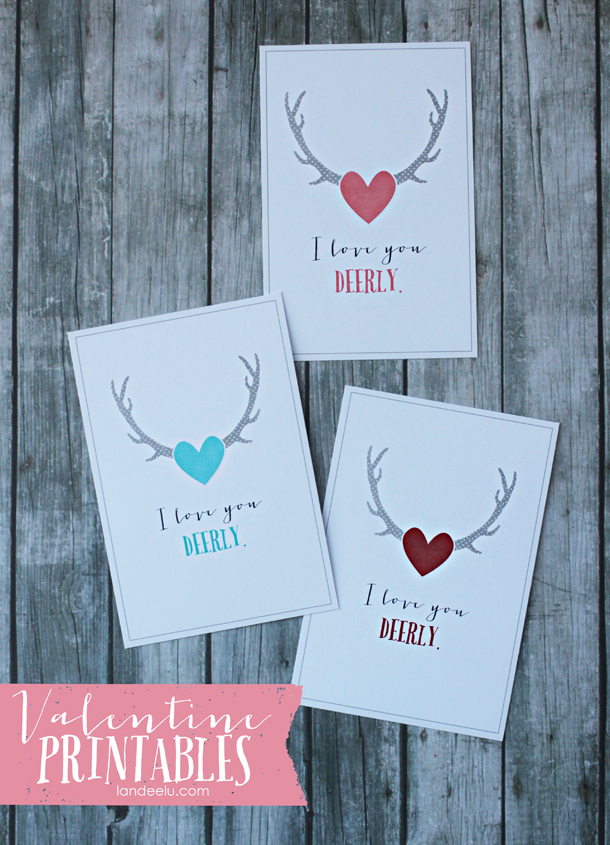 Valentine Printables: I Love You Deerly | landeelu.com Love the antler trend right now!