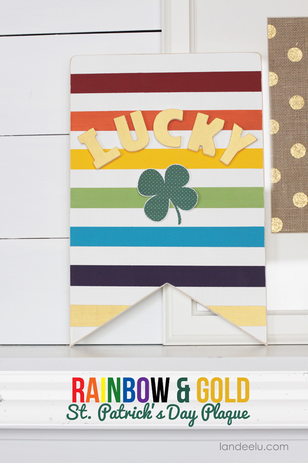 DIY Rainbow & Gold St. Patrick's Day Sign | landeelu.com  A such a cute St. Patrick's Day decoration!