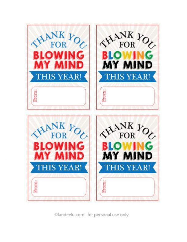 Teacher Appreciation Printable Tags  |  landeelu.com  Print and attach to a bag of gumballs  as a cute way to give a giftcard to your favorite teacher!