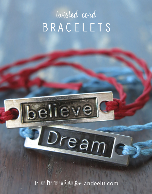 Twisted Cord Bracelets with Believe and Dream Bracelet Links