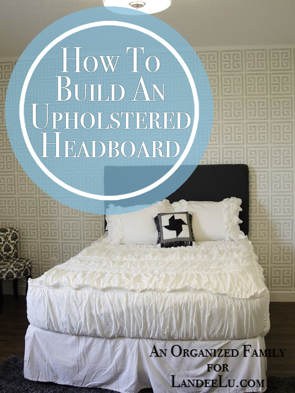 How To Build A Queen Size Upholstered Headboard