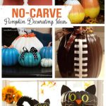No Carve Pumpkin Decorating! Great ideas for those of us who might not LOVE carving pumpkins. :)