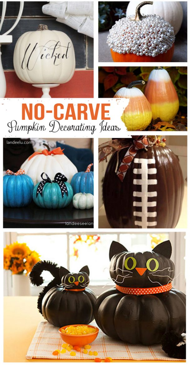 Today Iu0027ve rounded up a ton of great no-carve pumpkin decorating ideas that you try this fall! & No-Carve Pumpkin Decorating Ideas | landeelu.com