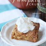 Pumpkin Crunch Recipe | landeelu.com The perfect fall recipe... like pumpkin pie but with a yummy twist! So easy too!