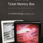 """Admit One"" Ticket Memory Box"