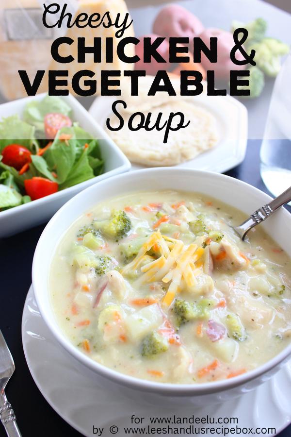 Cheesy Chicken and Vegetable Soup (7) landeelu