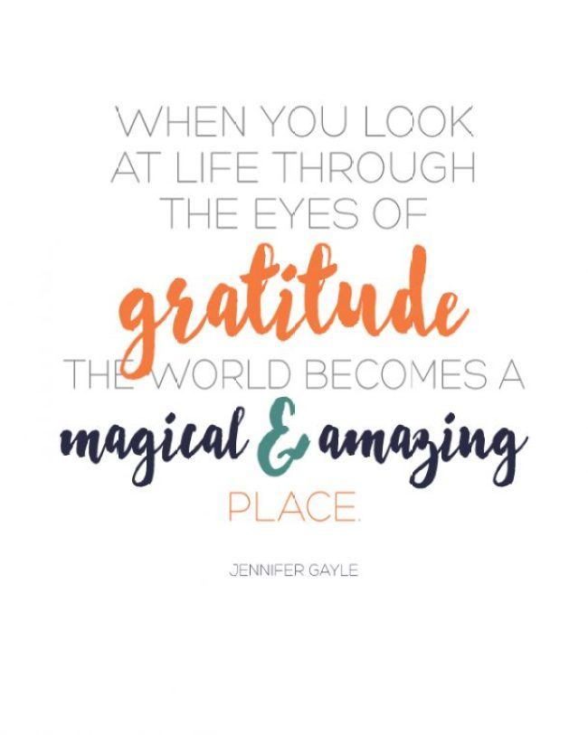 Love this quote on gratitude!  The world doesn't change... you do!  Free printable