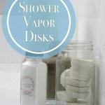 DIY Shower Vapor Disks using Essential Oils
