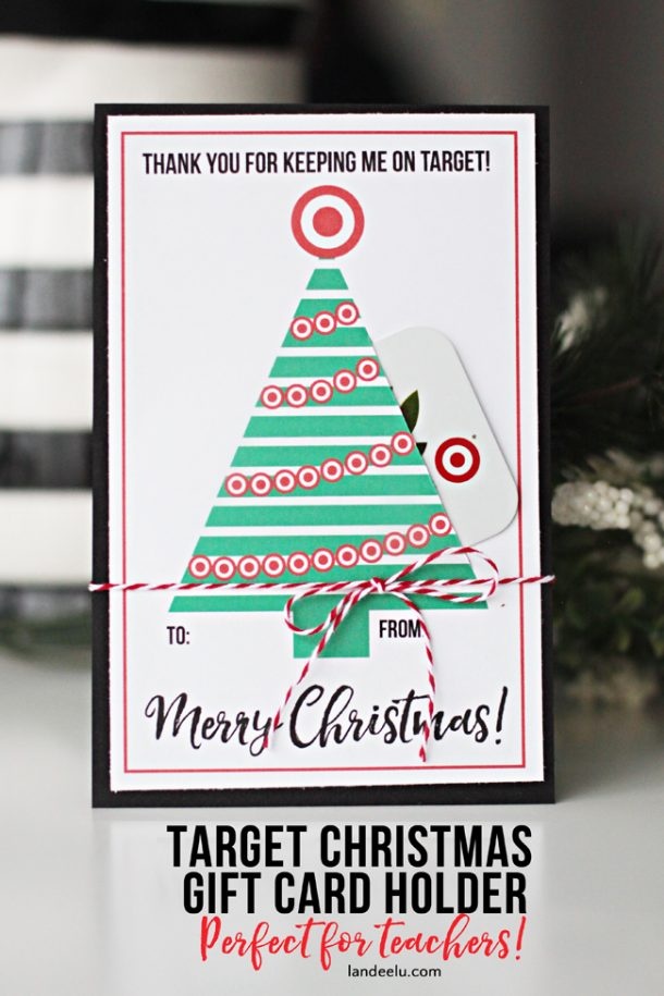 Teacher Gift for Christmas:  Free Printable Target Gift Card Holder | Landeelu