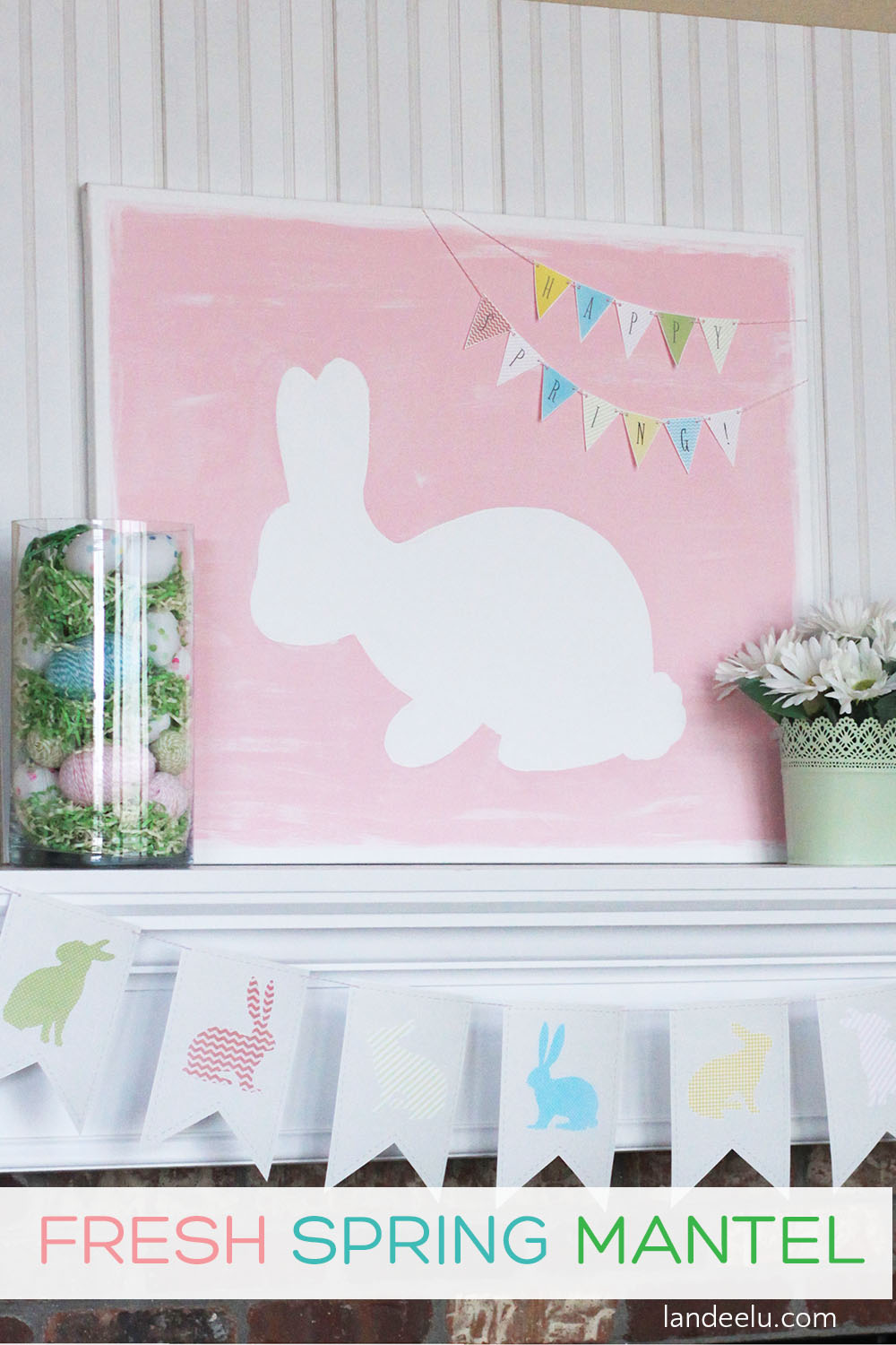 Fun and Fresh Spring Mantel Idea with lots of crafts and free printables! #springmantel #eastermantel #happyspring #freeprintables