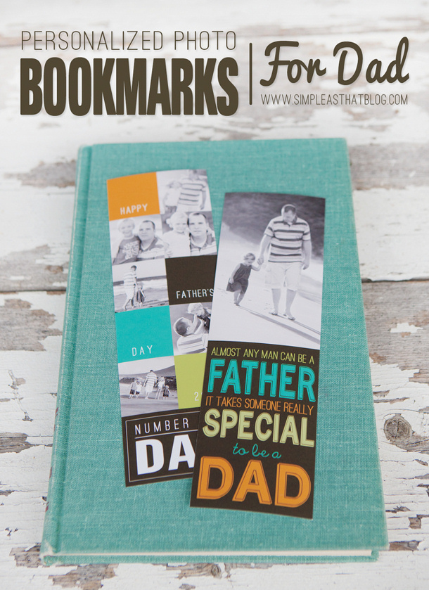 DIY Fathers Day Gift Ideas - Personalized Pretty Photo Bookmarks Tutorial via Simple as That Blog