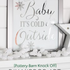 DIY Mirror Art (Pottery Barn Knock Off) Baby It's Cold Outside #diychristmasart #potterybarnknockoff #mirrorart #diyart