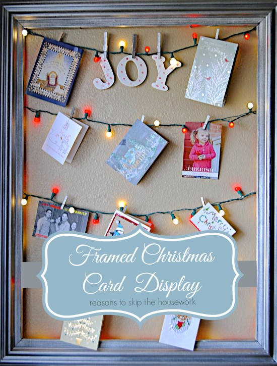 Easy Framed Christmas Card Display with Lights | Reasons to Skip the Housework