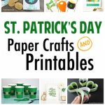 St. Patrick's Day Paper Crafts and Printables