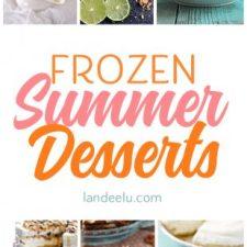 Delicious Frozen Summer Desserts Recipes