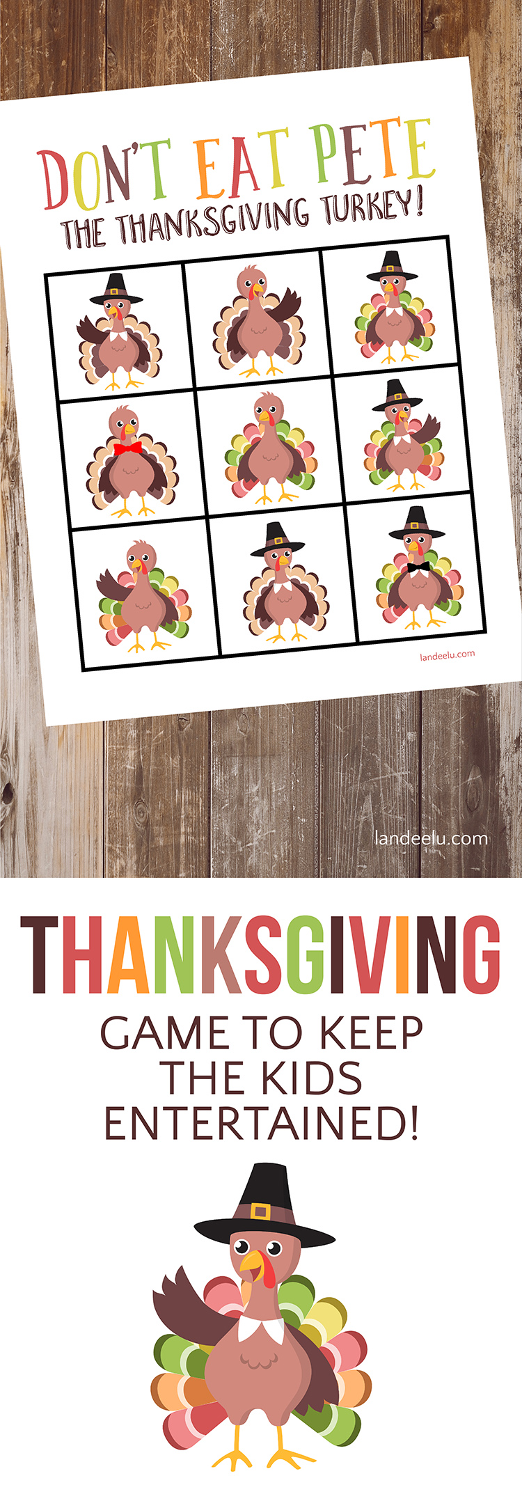 Print this fun Thanksgivng Game to keep the kids entertained while you're getting dinner on the table! Don't Eat Pete the Thanksgiving Turkey!