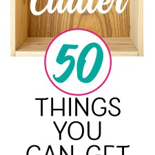 Declutter Your Life: 50 Things to Get Rid of TODAY!