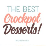 Crockpot DESSERTS? WHO KNEW? These look amazing. #desserts #crockpotrecipes #crockpotdesserts #slowcookerrecipes #slowcookerdesserts #treats #sweets