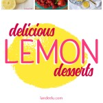 Amazing Lemon Desserts You Will LOVE