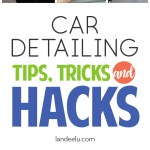 Car Detailing Hacks, Tips and Tricks