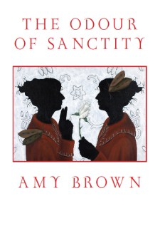 The Odour of Sanctity, by Amy Brown