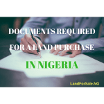 documents required for a land purchase in nigeria