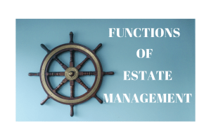 functions of estate management