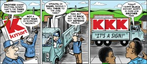Printed version of Kmart sign cartoon