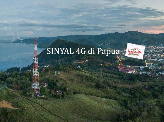 sinyal 4g di papua 0 - Sinyal 4G di Papua