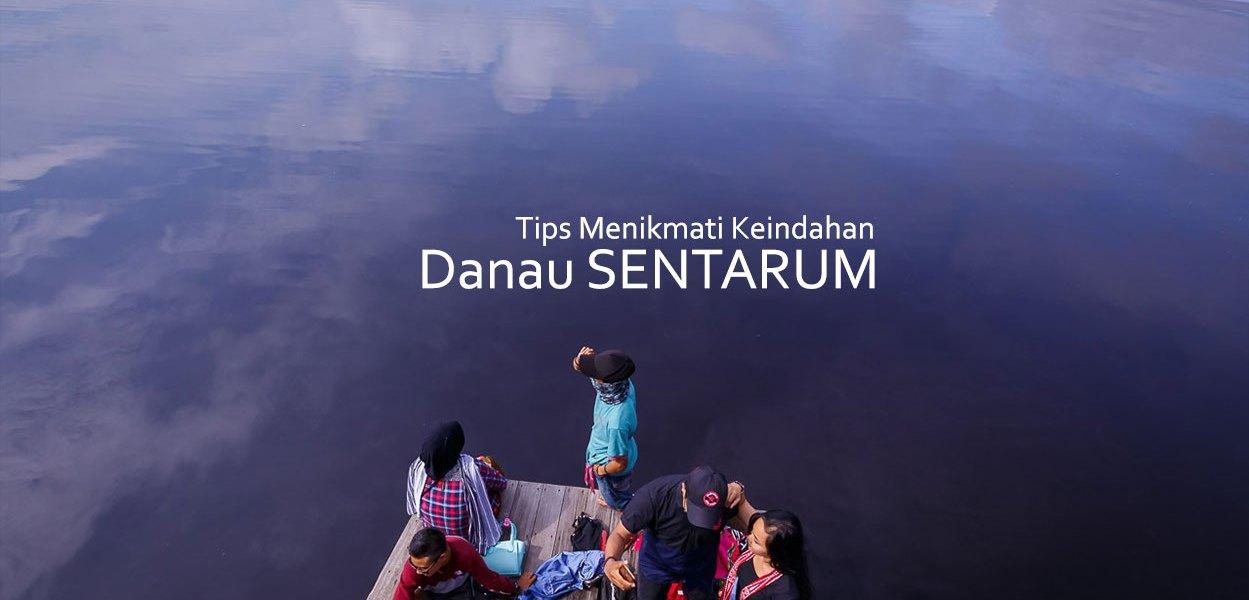 danau sentarum 11a - Tips Menikmati Keindahan Danau Sentarum