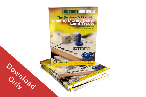 Cover of The Beginner's Guide to Making Money Using Land Trusts